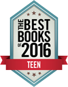 Kirkus Reviews, Best Books of 2016: Teen